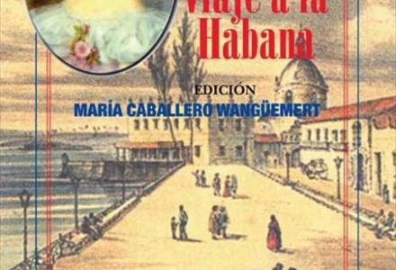 Edición de Viaje a La Habana, de  la condesa de Merlín.