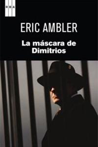 Portada del libro: La máscara de Dimitrios