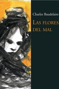 Portada del libro: Las flores del mal