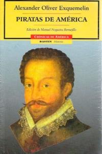 Portada del libro Piratas de América de Alexandre Olivier Exquemelin