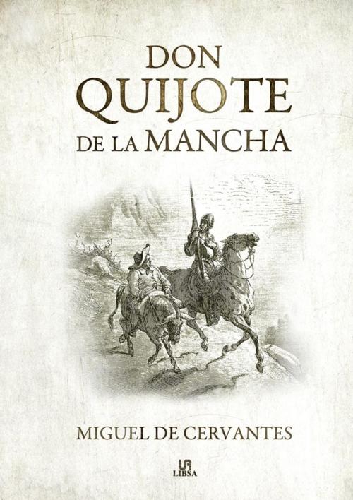 Don Quijote de la Mancha, por Miguel de Cervantes - Libros