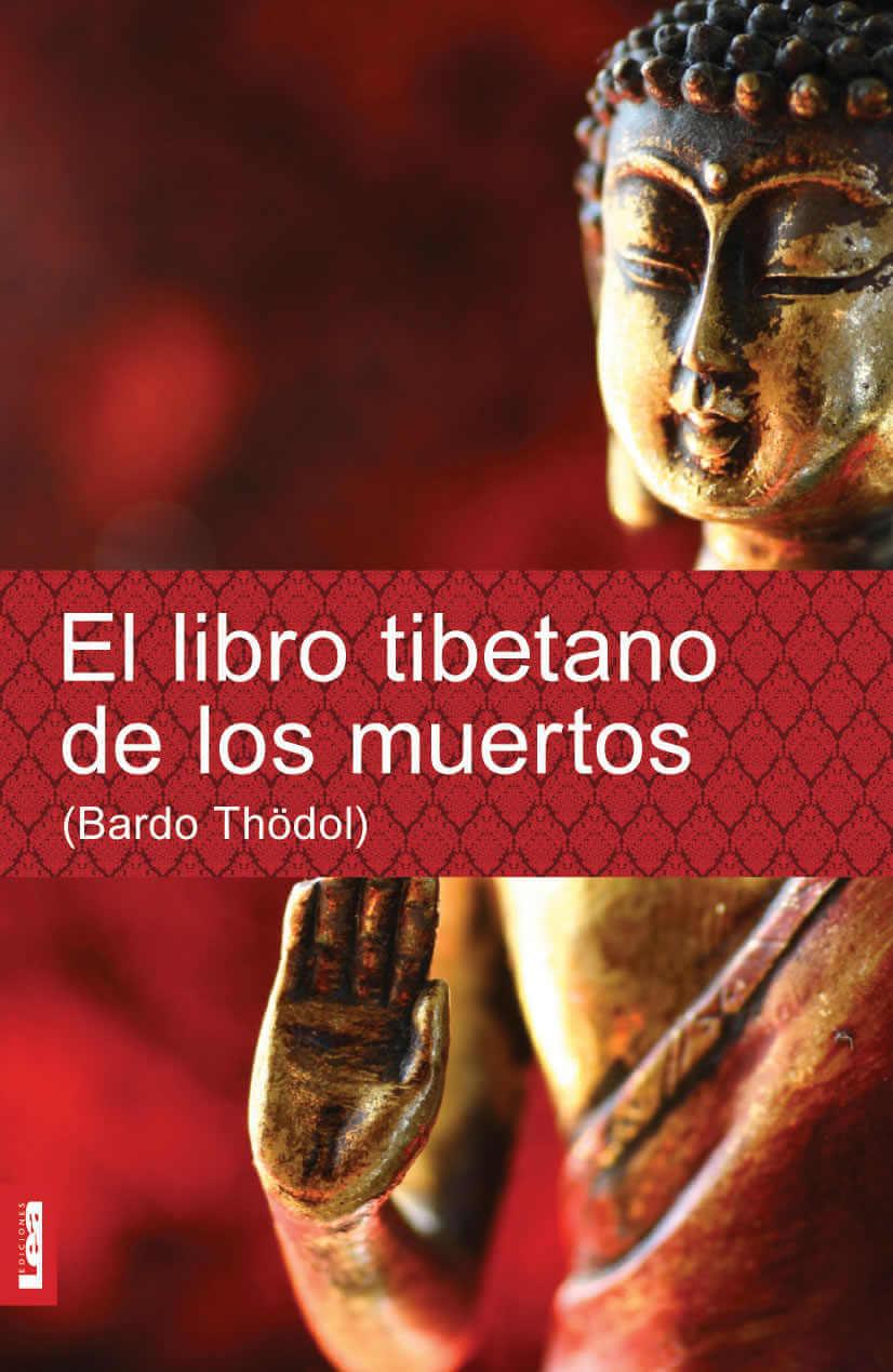 Bardo Thodol El Libro Tibetano De Los Muertos De Padmasambhava Libros