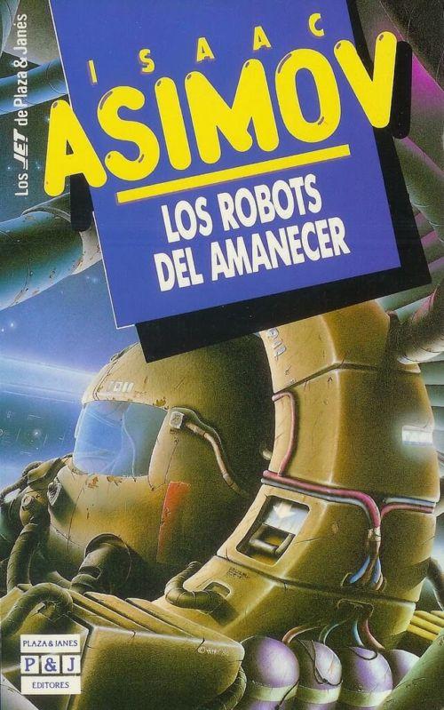 Resultado de imagen de los robots del amanecer
