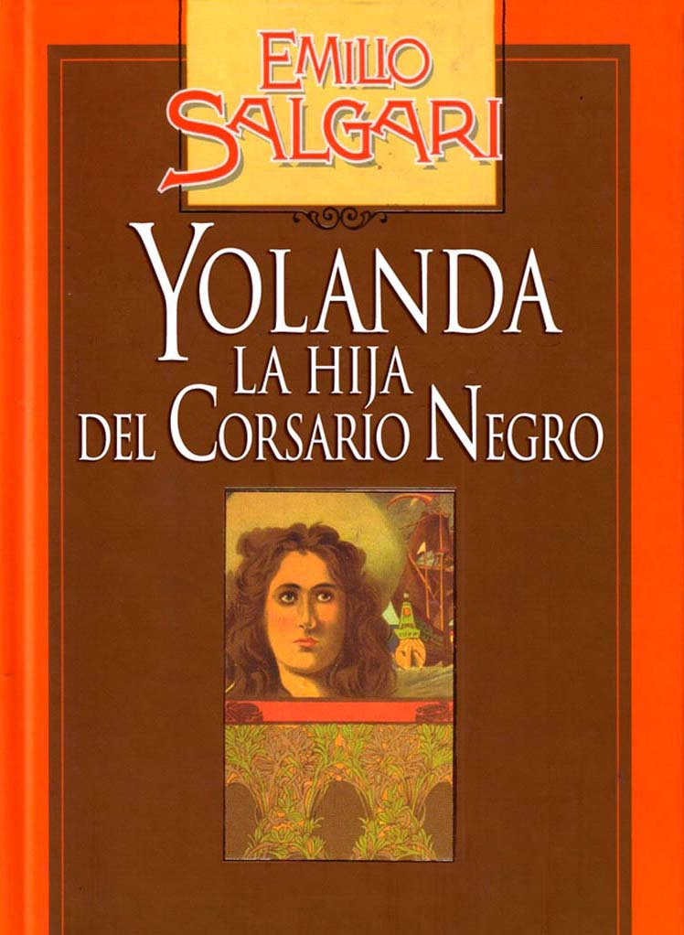 Yolanda La Hija Del Corsario Negro Emilio Salgari Libros