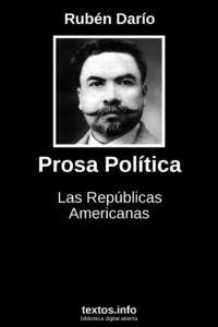 Prosa política, ensayos de Rubén Darío
