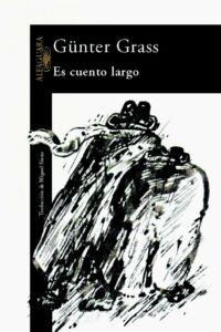 Es cuento largo - Günter Grass